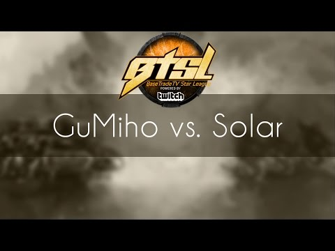GuMiho vs. Solar - TvZ - BSTL Season 3 Finals