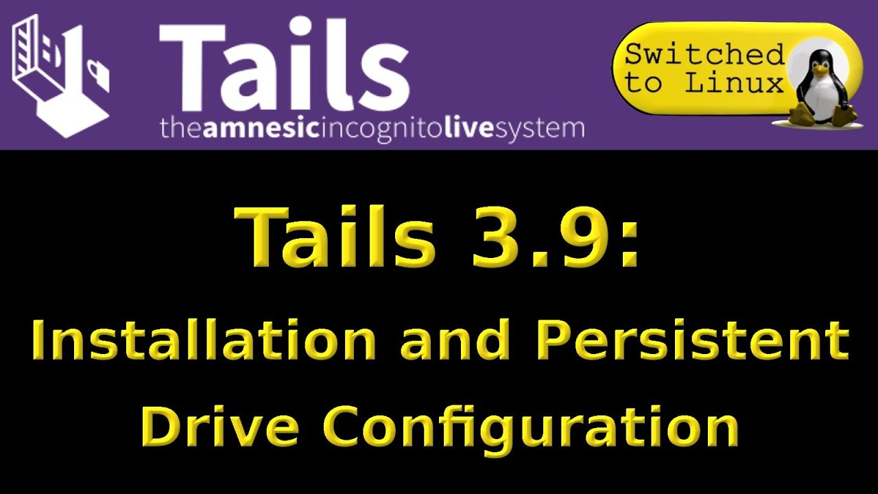 Tails 3.9: Installation and Persistent Volume Configuration