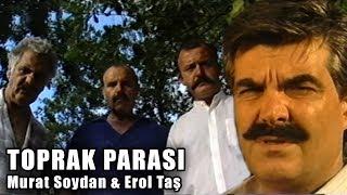 Toprak Parası (1986) - Türk Filmi (Murat Soydan  Erol Taş)