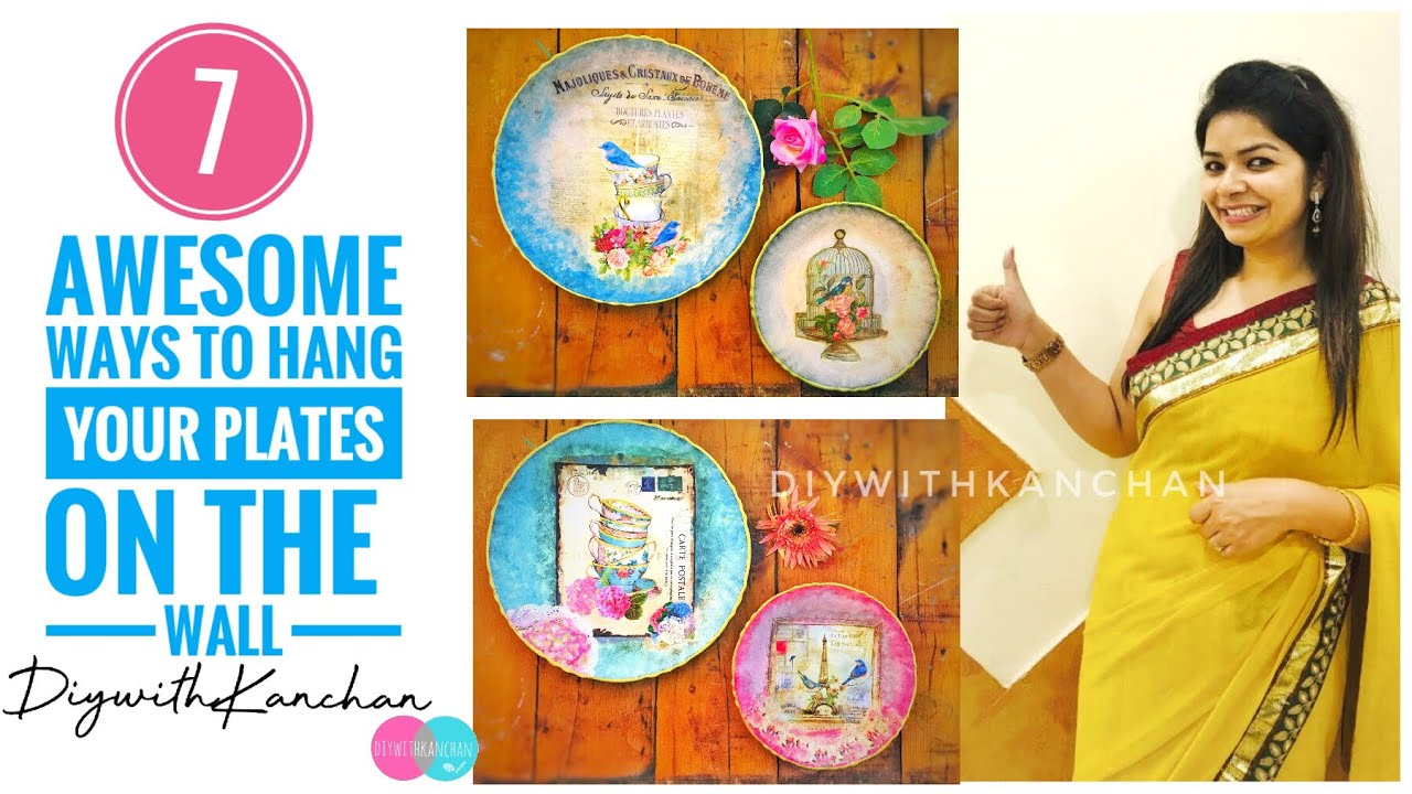 7 Awesome Ways To Hang Your Plates On The Wall How A Picture Youtube