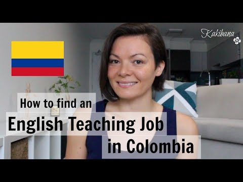 How to find an English teaching job in COLOMBIA | KAKIBANA