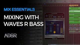 Mix Essentials - Mixing with Waves Renaissance Bass - Bass Enhancement Plugin