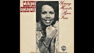 """CANDI STATON """"Young Hearts Run Free"""" 1976"""