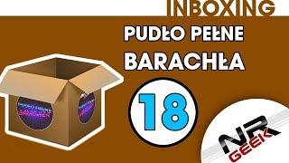 Pudło Pełne Barachła #18 - luty 2018 - Inboxing #18