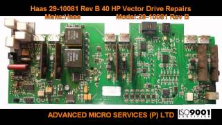 Haas 29 10081 Rev B 40 HP Vector Drive Repairs @ Advanced Micro Services Pvt. Ltd,Bangalore,India