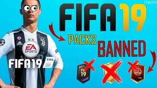 FIFA 19 FUT PACKS BANNED...easports in big trouble?