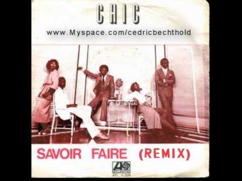 CHIC - Savoir Faire | Remix