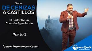 De Cenizas A Castillos Parte 1 - TampaSpanishSdaChurch