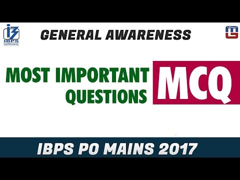 Most Important Questions | MCQ | General Awareness | IBPS PO MAINS 2017
