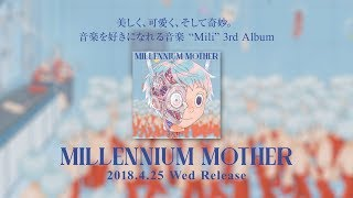"3rd Album ""Millennium Mother"" Trailer Movie & Live info - Mili"