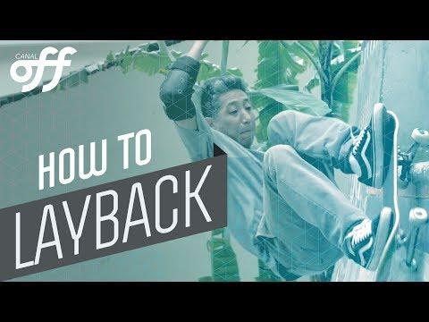Layback - Manobras de Skate - Canal Off