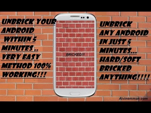 How To Fix Any Soft/Hard Bricked [UNBRICK] Android Within 5 Minutes!!!