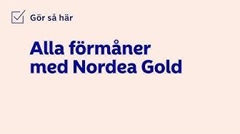Alla förmåner med kreditkortet Nordea Gold   Nordea Sverige
