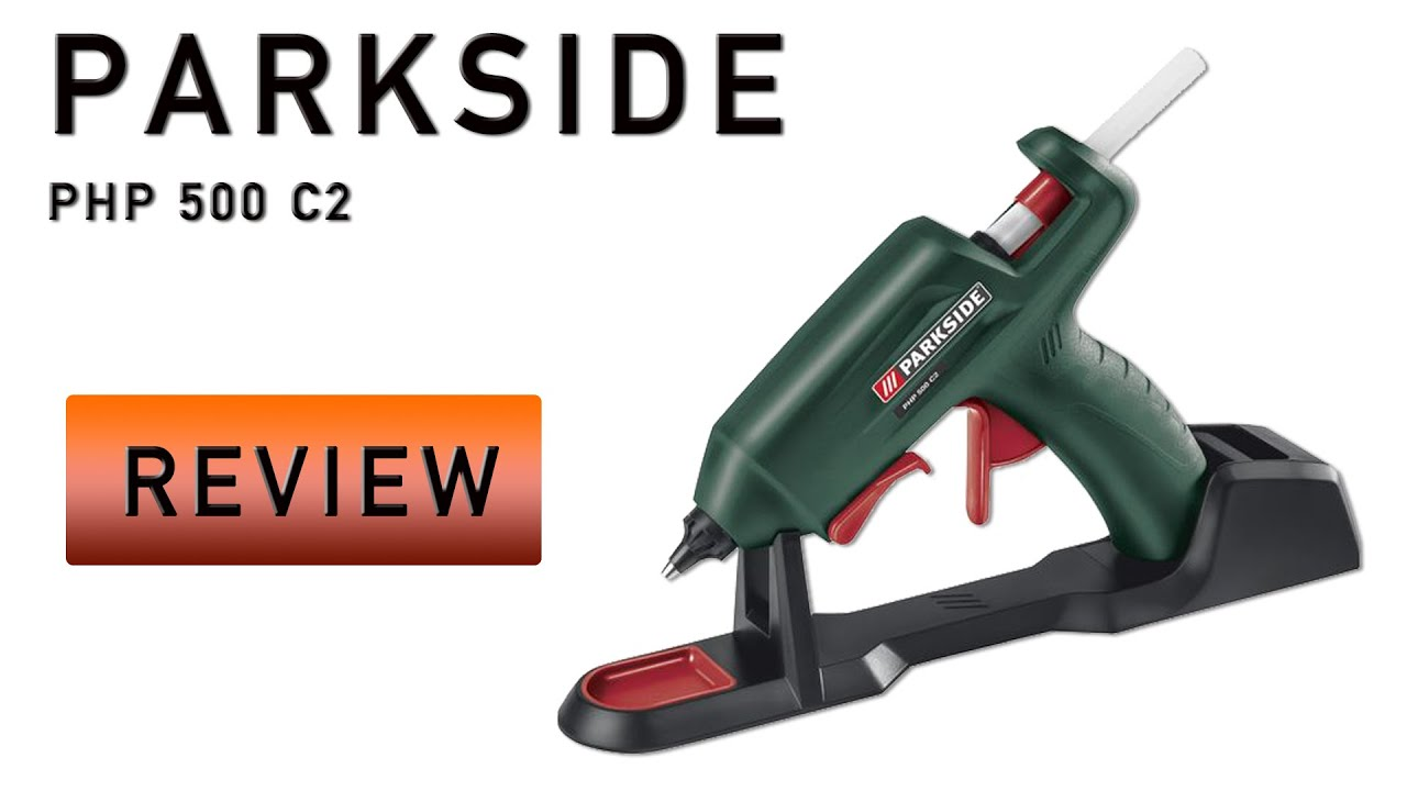 parkside php 500 c2 - heissklebepistole lidl - review test