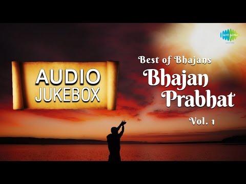 Popular Bhajans - Bhajan Prabhat | Hindi Devotional Songs | Audio Jukebox