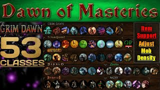 New Grim Dawn Mod! Dawn of Masteries - Install and Overveiw guide