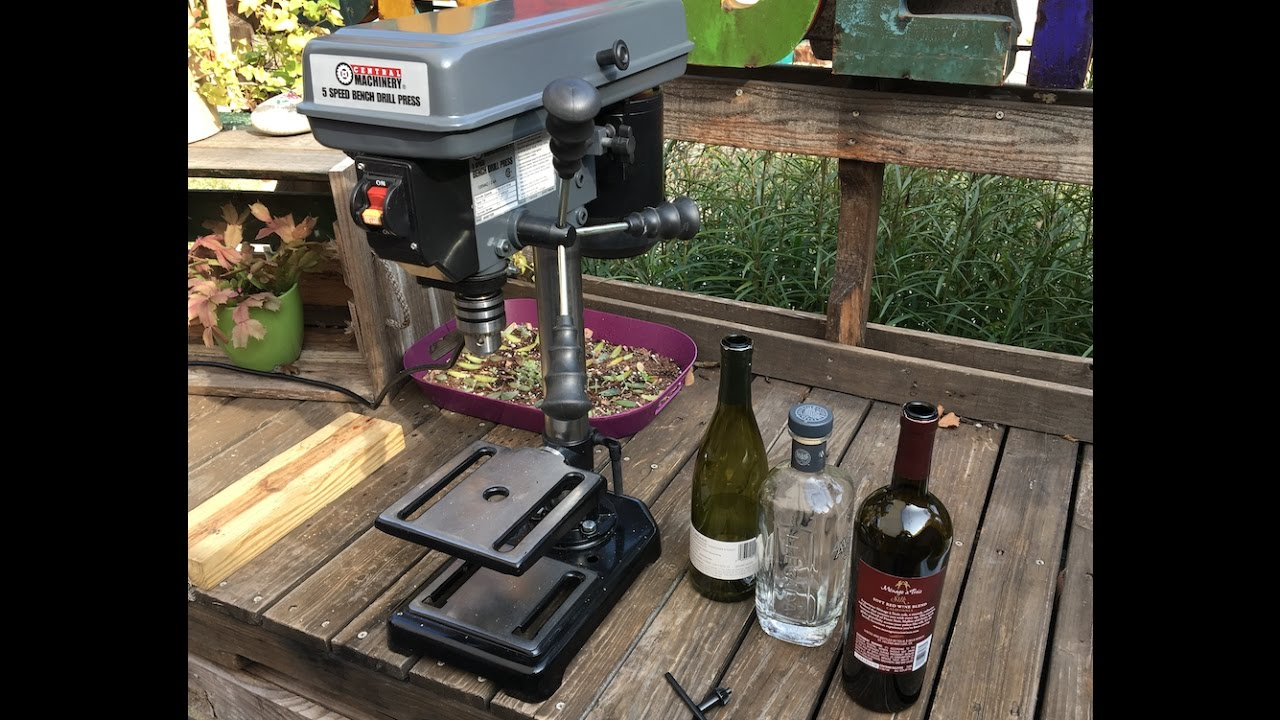Drilling Glass Bottles Using The Harbor Freight 8 Quot 5 Speed
