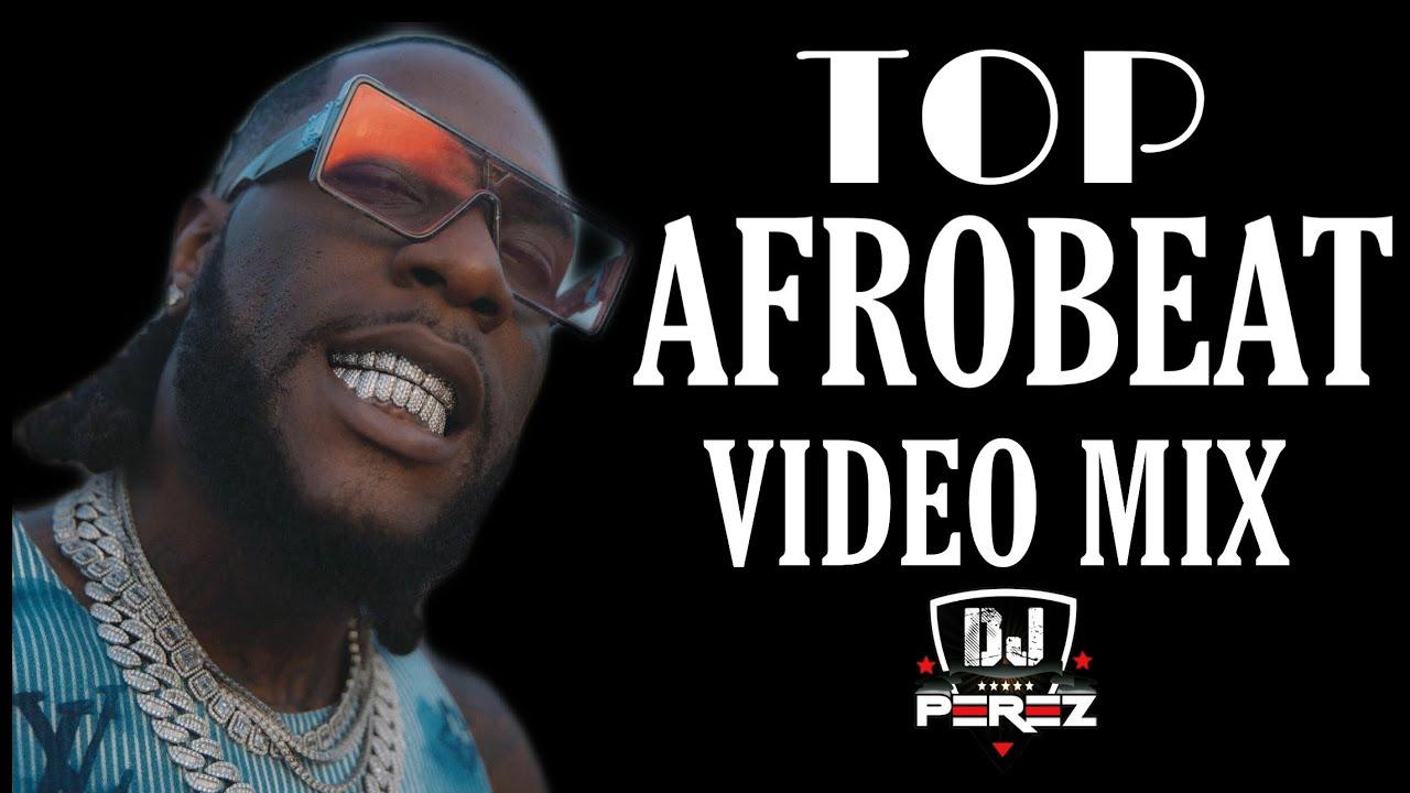 Download 🔥TOP AFROBEAT VIDEO MIX 2021   NAIJA 2021   AFROBEAT MIX 2021   DJ PEREZ(Burna Boy,Davido(repost)
