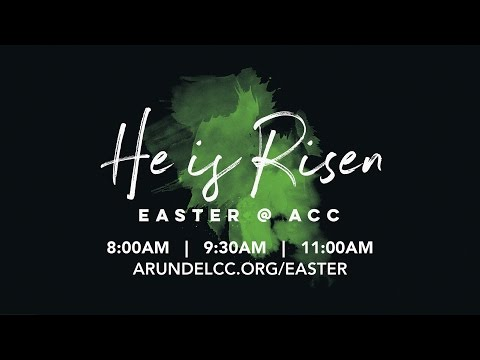 He is Risen! - Easter 2017