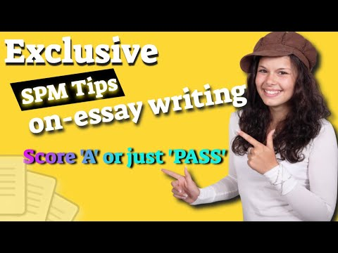 How To Score In Your Essay - SPM (Directed Writing)