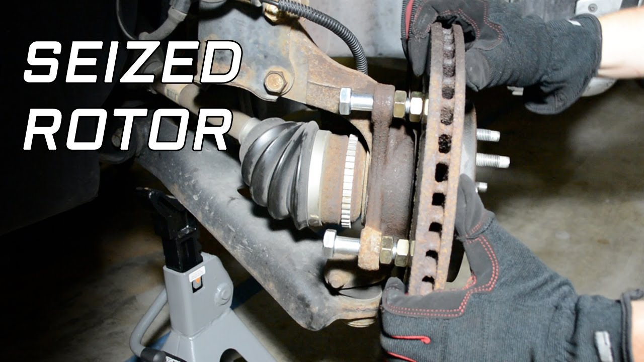 How To Remove A Seized Brake Rotor
