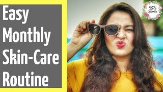 Easy Monthly Skin Care Routine Tips