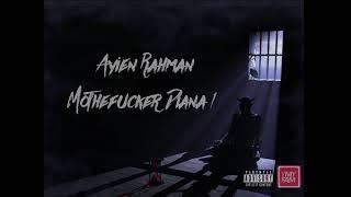 Download Ayien Rahman (YMYFAM) - Aku Mati & Motherfxcker Diana Mp3