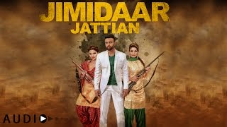 Gagan Kokri: Jimidaar Jattian FULL AUDIO | Preet Hundal | Latest Punjabi Song 2016