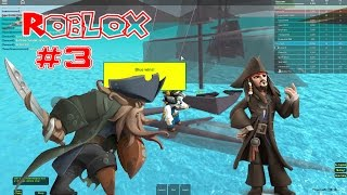 Roblox Episode #3 Galleons / Pirates Of The Caribbean - We Will Destroy You