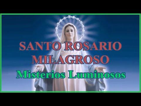 Santo Rosario Milagroso - Jueves - Misterios Luminosos
