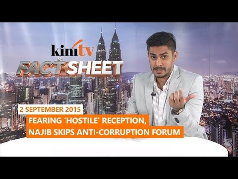 Fact Sheet - September 2: Fearing 'hostile' reception, Najib skips anti-corruption forum