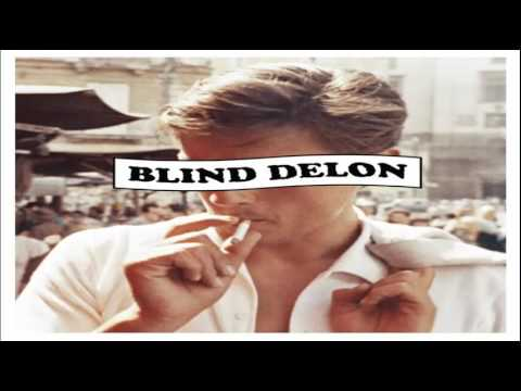 Blind Delon - Sueur