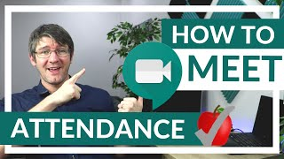 How to take Attendance in <b>Google Meet</b>