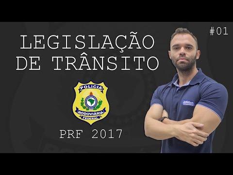 Legislação de Trânsito para PRF 2017 - Prof. Ronaldo Bandeira #01 - AlfaCon