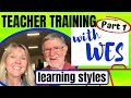 TEACHER TRAINING with Wes Fittell (PART 1) Kids learning styles