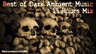 Best of Dark Ambient Music 1,5 hours Mix ( creepy Horror)