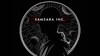 Samsara Inc. - Through The Universe (Full Album) Downtempo, Chillout, Psybient, Psychill, Ambient