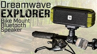 Dreamwave Explorer Bluetooth Speaker - Bike Mount Speaker