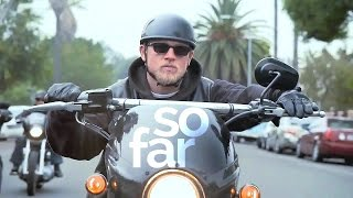 """So far"", Jax Teller. (Sons of Anarchy)"