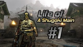 For Honor: The Life of a Shugoki Main #1
