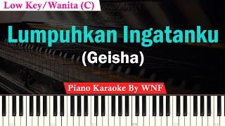 GEISHA - Lumpuhkan Ingatanku Karaoke Female Lower Key | Piano Karaoke
