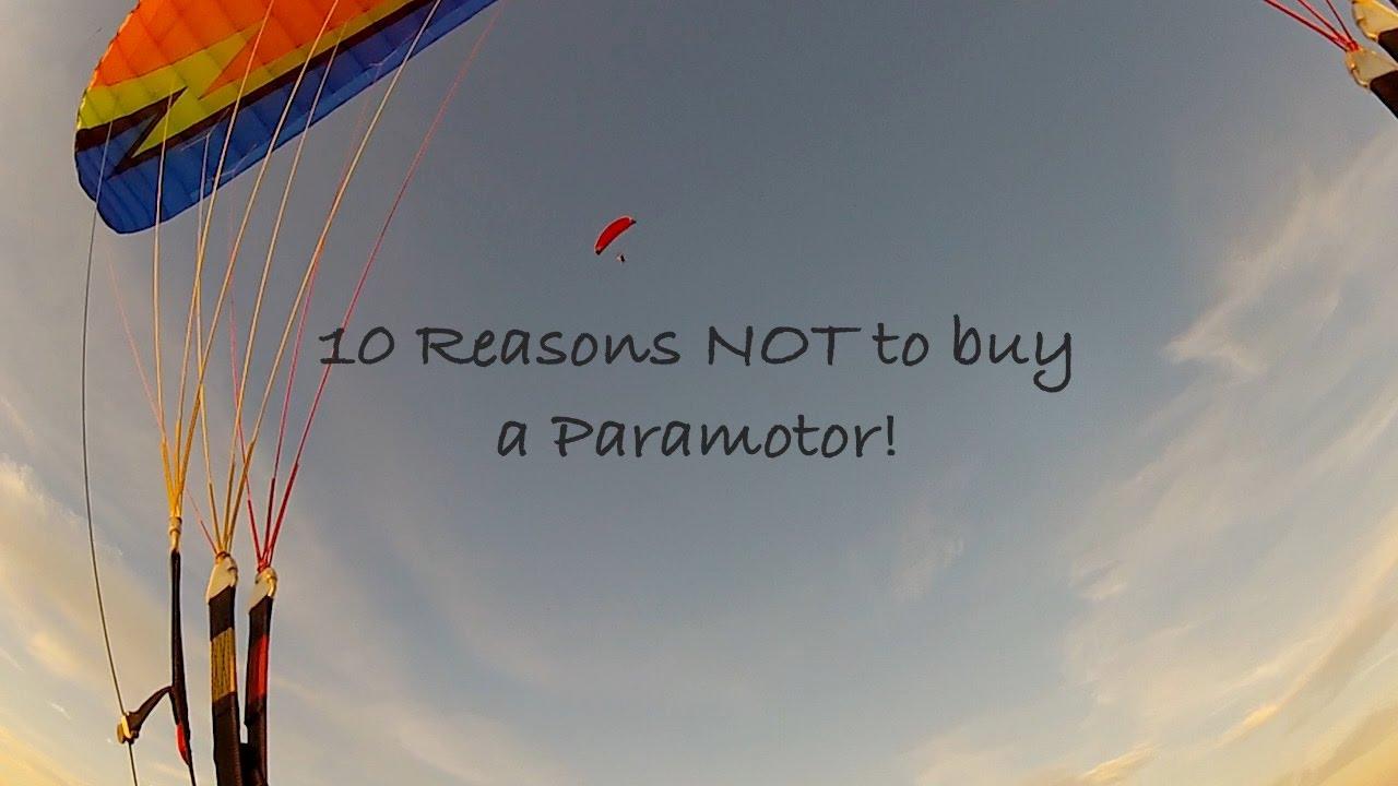 10 reasons why you should NOT buy a Paramotor!