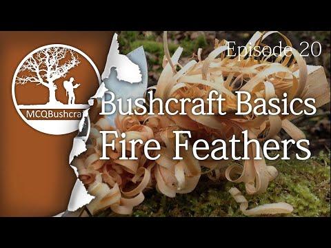 Bushcraft Basics Ep20: Making Fire Feather Sticks