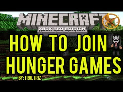 Minecraft Xbox 360 How To Join Xbox Minecraft Hunger Games Youtube