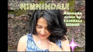 Ninnindale | Milana Cover By Vaishali Hegde