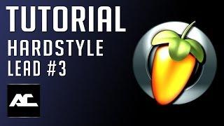 Hardstyle Lead Tutorial Like Atmozfears / Wildstylez (FL Studio) (Arey Creator