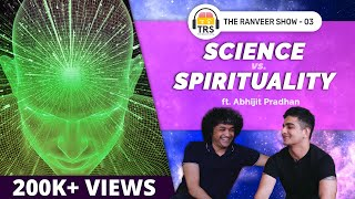 Insane SCIENTIFIC PROOFS Behind Spirituality | Monk-E Chat Podcast 3 - Abhijit Pradhan