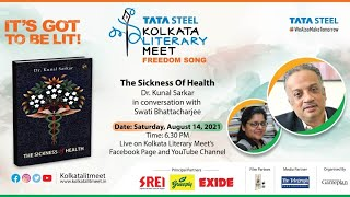 The Sickness Of Health : Dr. Kunal Sarkar in conversation with Swati Bhattacharjee