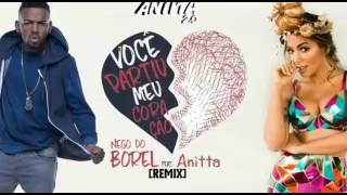 Nego do Borel Anitta Você Partiu Meu Coração
