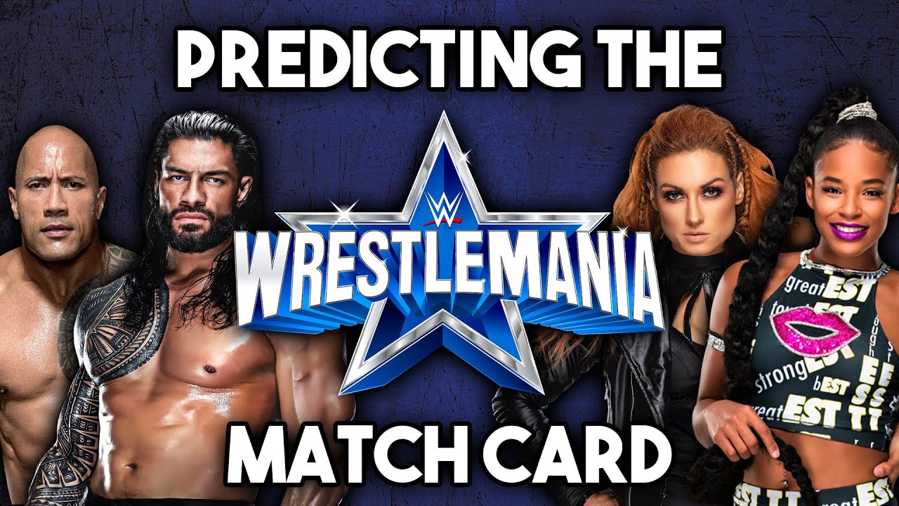 Download Predicting The WWE WrestleMania 38 Match Card
